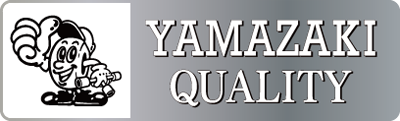 YAMAZAKI QUALITY